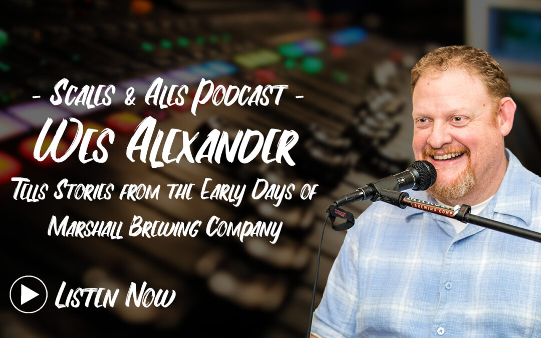 Wes Alexander from Marshall Brewing Shares Stories & Beer Pairings | Tulsa Podcast
